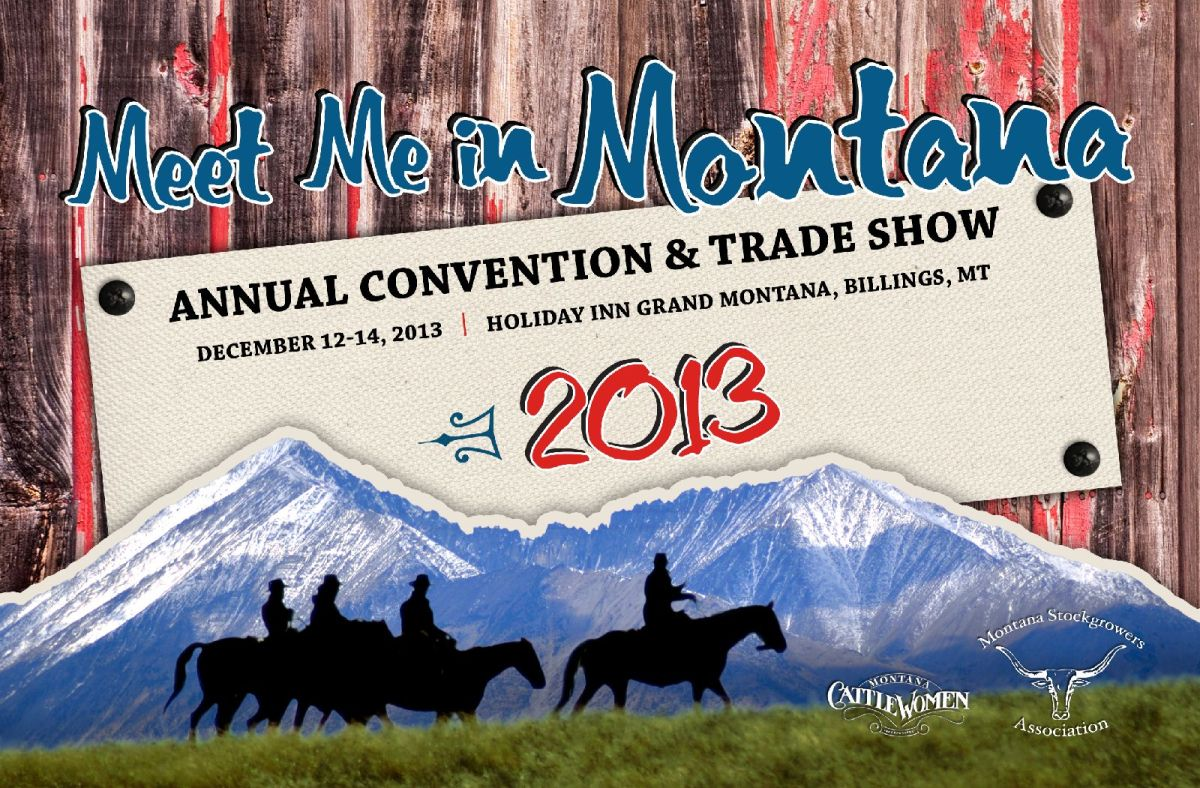 Annual Convention and Trade Show to be held at the Holiday Inn Grand Montana