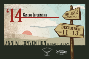 Montana Stockgrowers 130th Annual Convention December 11-13 2014 Billings